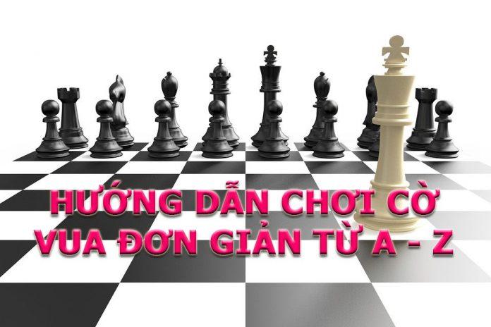 Cách chơi cờ vua A-Z